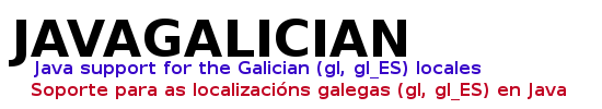 JAVAGALICIAN: Java support for the Galician (gl, gl_ES) locales